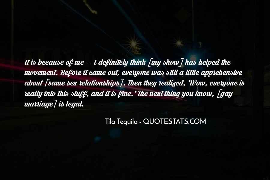 Tila Tequila Quotes #1177404
