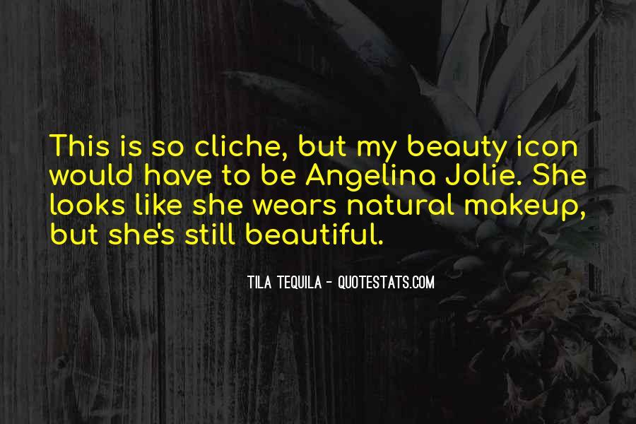 Tila Tequila Quotes #1255771