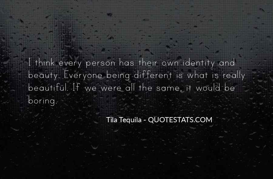 Tila Tequila Quotes #1382290