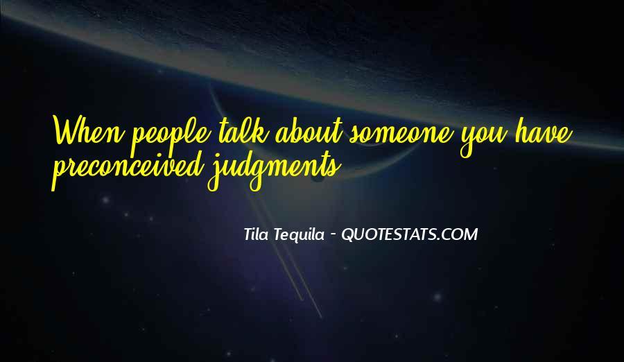 Tila Tequila Quotes #1434487