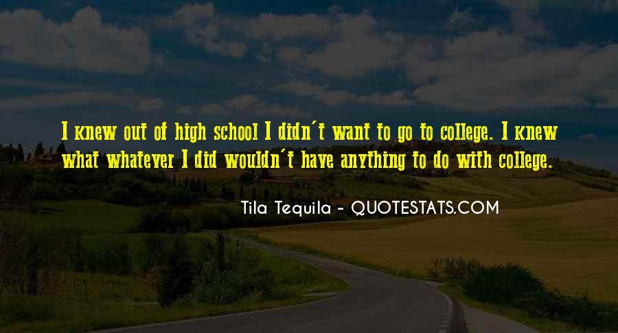 Tila Tequila Quotes #345807