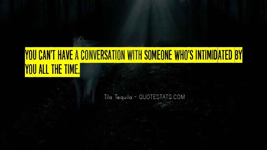 Tila Tequila Quotes #769507