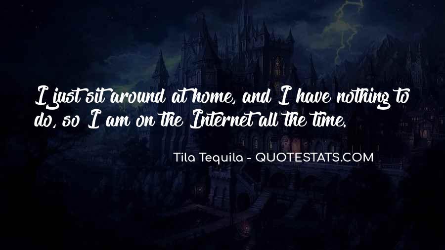 Tila Tequila Quotes #781296