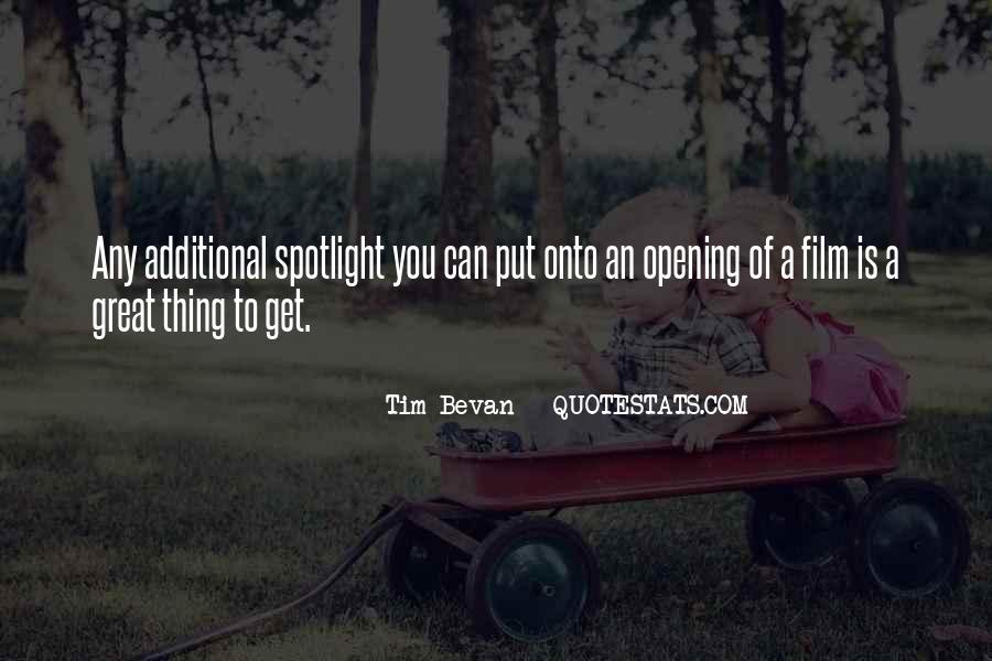 Tim Bevan Quotes #665506