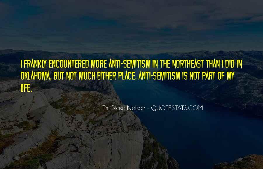 Tim Blake Nelson Quotes #1439120