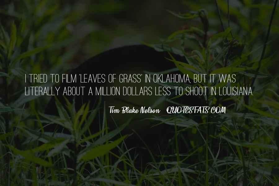 Tim Blake Nelson Quotes #218713