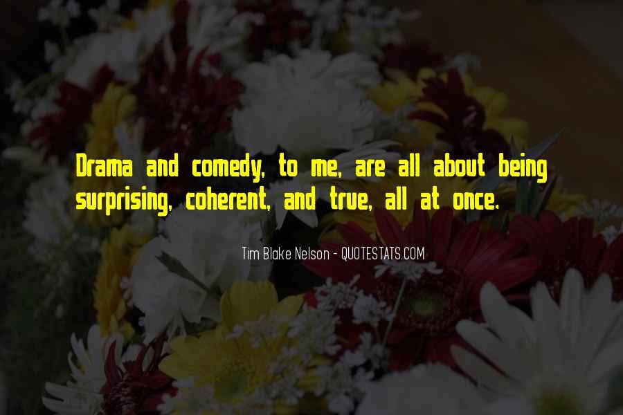 Tim Blake Nelson Quotes #382212