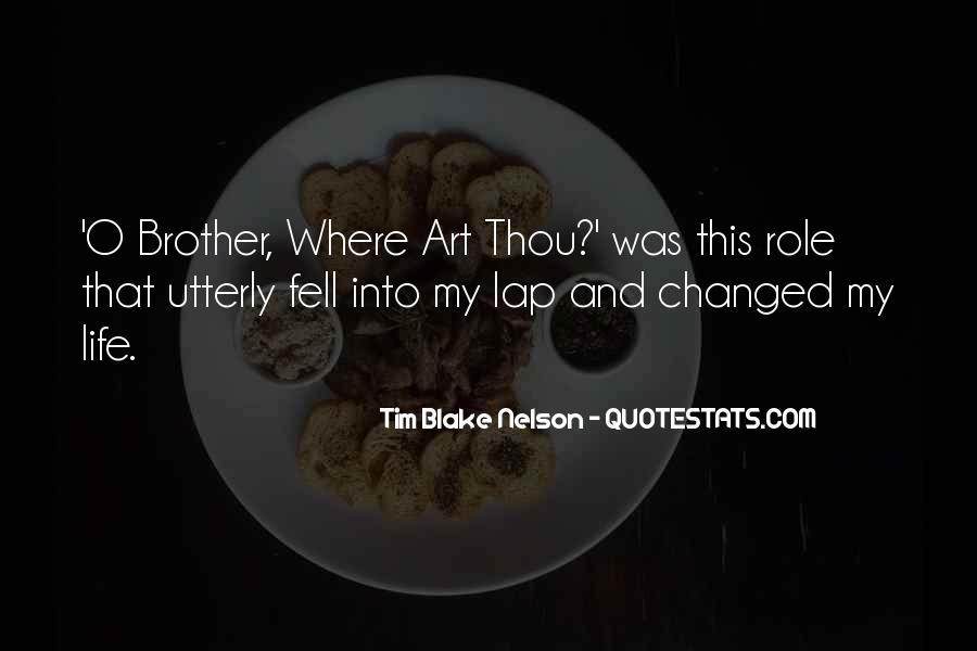 Tim Blake Nelson Quotes #817251