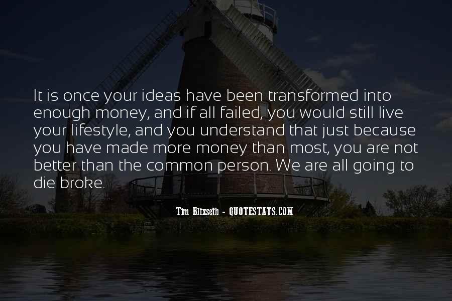 Tim Blixseth Quotes #1659174