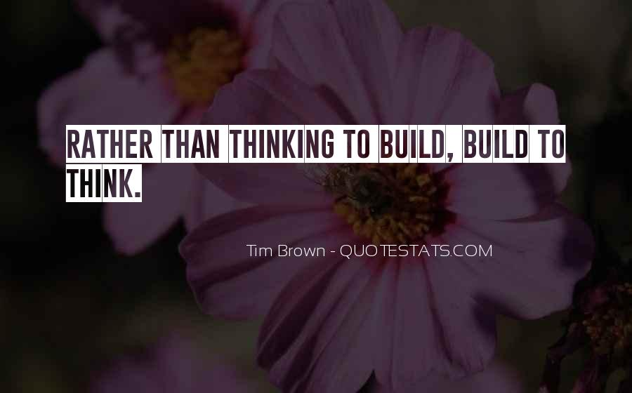 Tim Brown Quotes #1773759