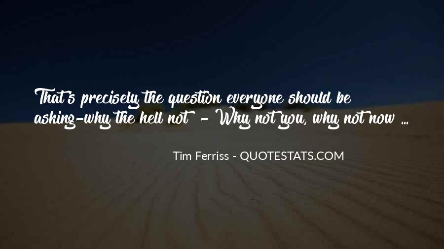 Tim Ferriss Quotes #1841005