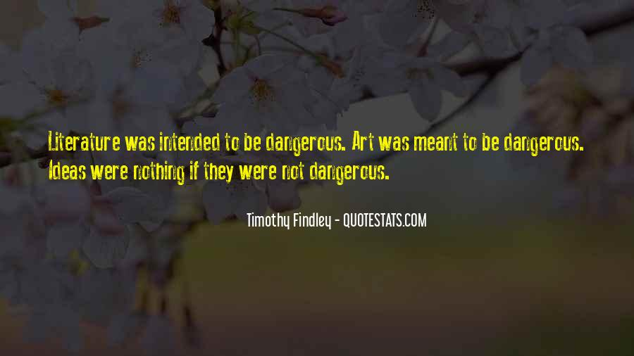 Timothy Findley Quotes #1022675