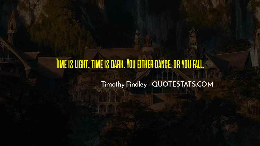 Timothy Findley Quotes #1416265
