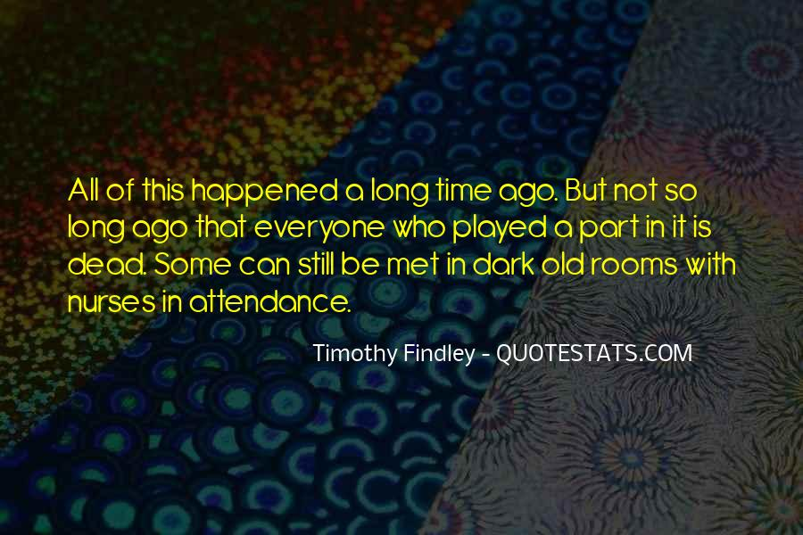 Timothy Findley Quotes #1536523