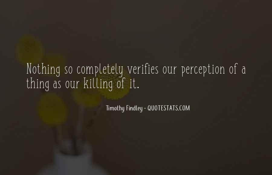 Timothy Findley Quotes #746316