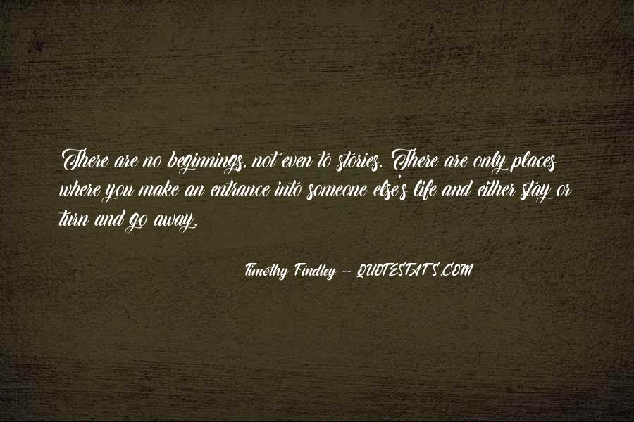 Timothy Findley Quotes #800184