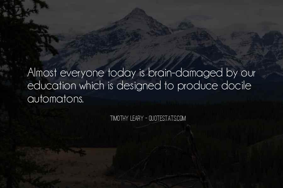 Timothy Leary Quotes #1117529