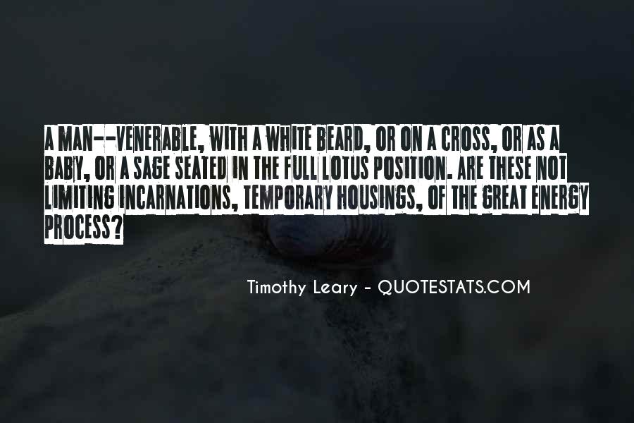 Timothy Leary Quotes #1359783