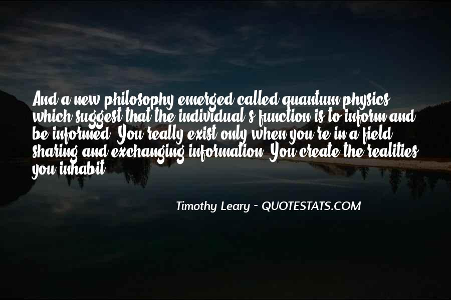 Timothy Leary Quotes #1569369