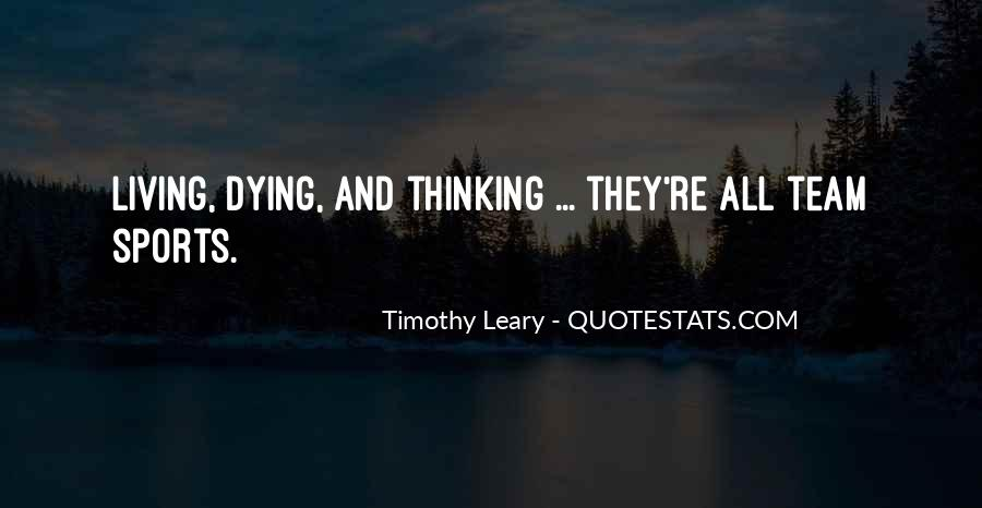 Timothy Leary Quotes #34201