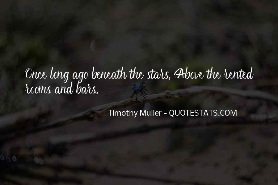 Timothy Muller Quotes #1700256