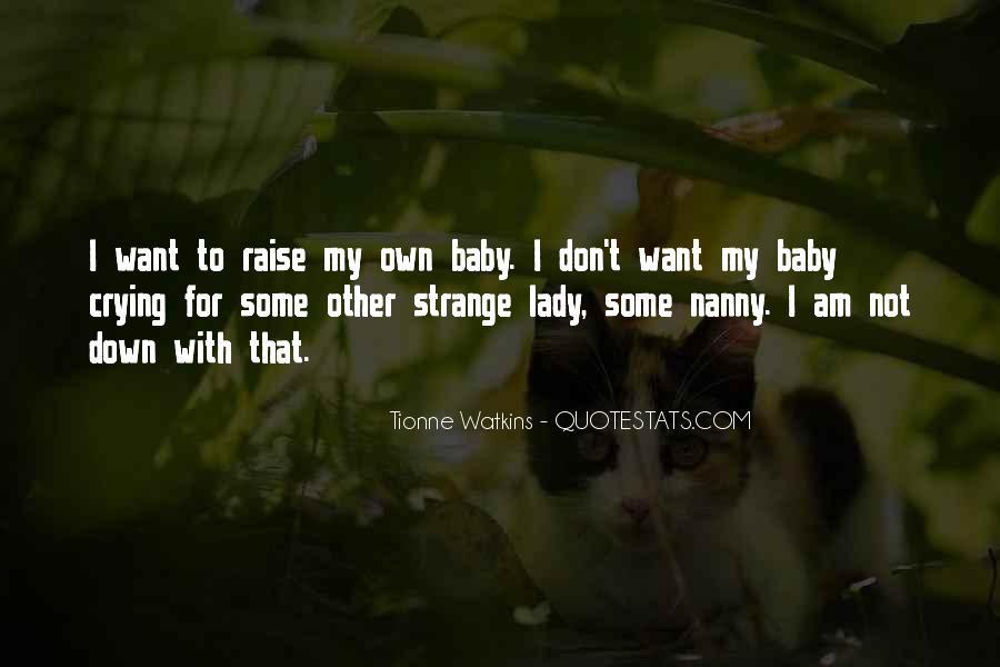 Tionne Watkins Quotes #162870