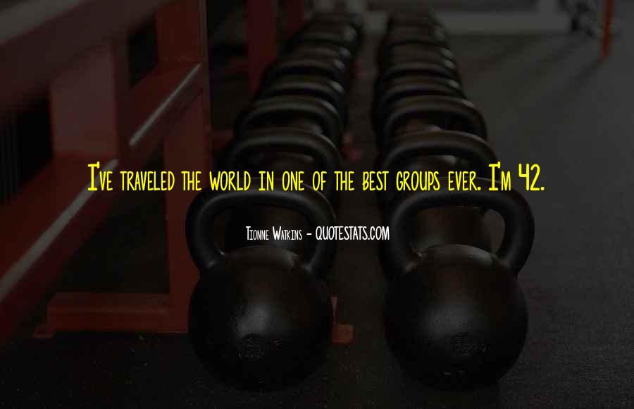 Tionne Watkins Quotes #456155