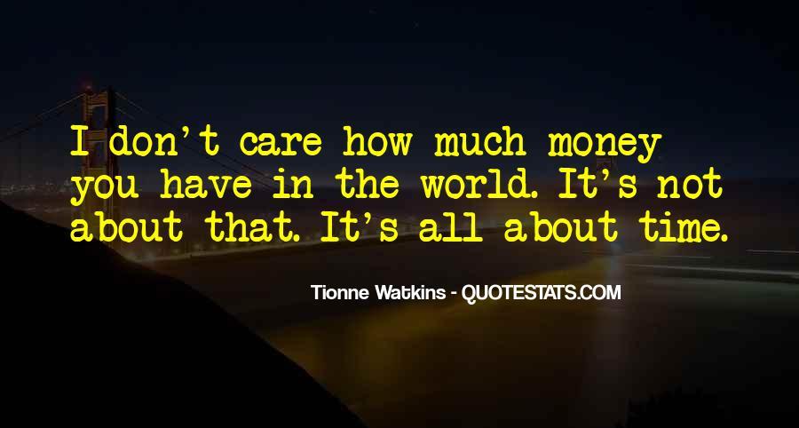 Tionne Watkins Quotes #59687