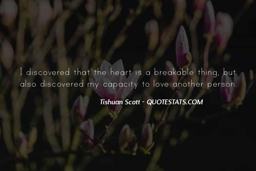 Tishuan Scott Quotes #1693176