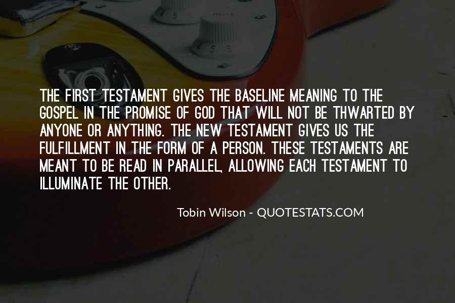 Tobin Wilson Quotes #121885