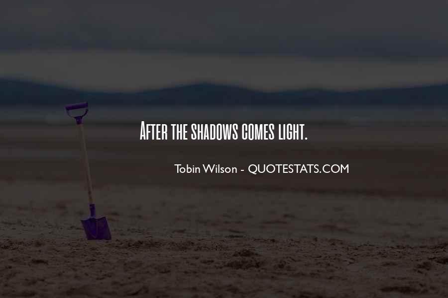 Tobin Wilson Quotes #1278789