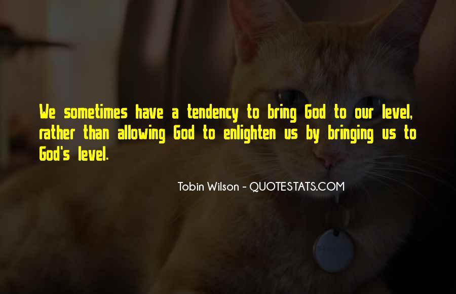 Tobin Wilson Quotes #1331618