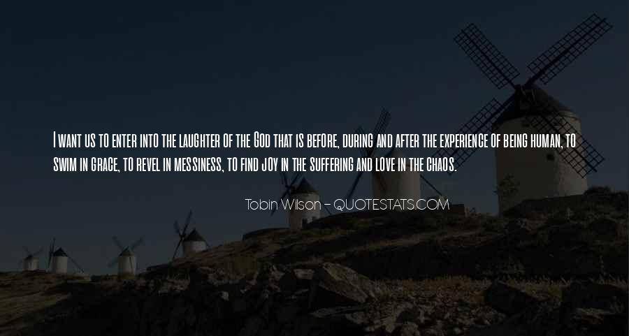 Tobin Wilson Quotes #571011