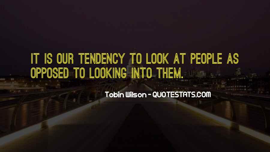 Tobin Wilson Quotes #795520