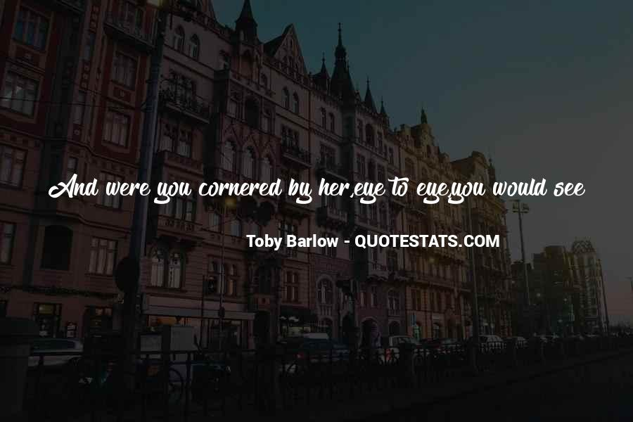 Toby Barlow Quotes #1772272