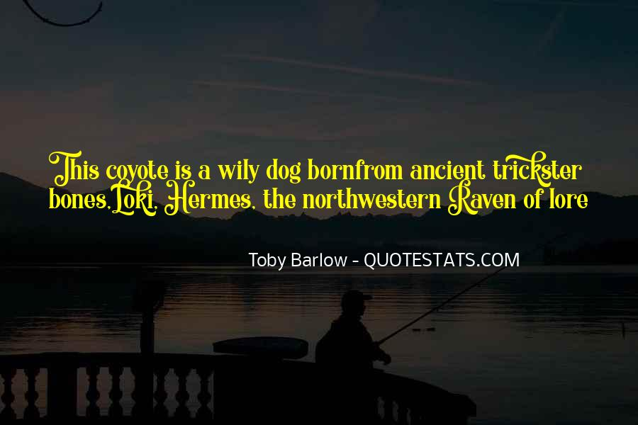 Toby Barlow Quotes #782113