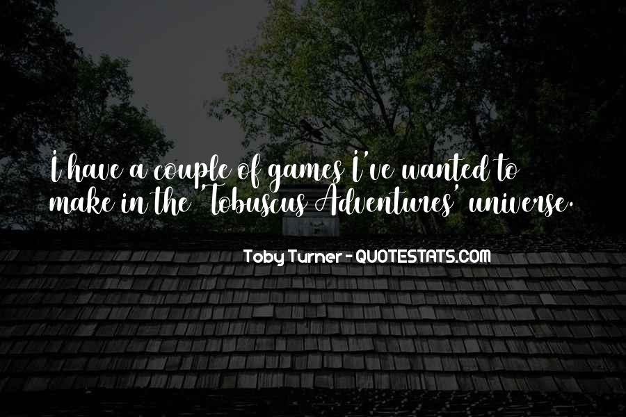 Toby Turner Quotes #1608893