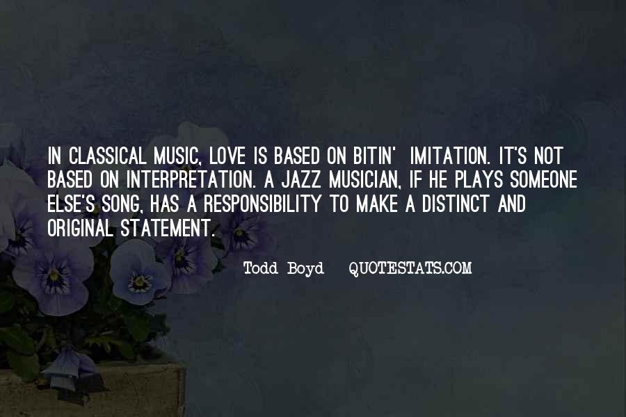 Todd Boyd Quotes #1072543