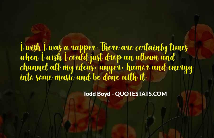 Todd Boyd Quotes #242414