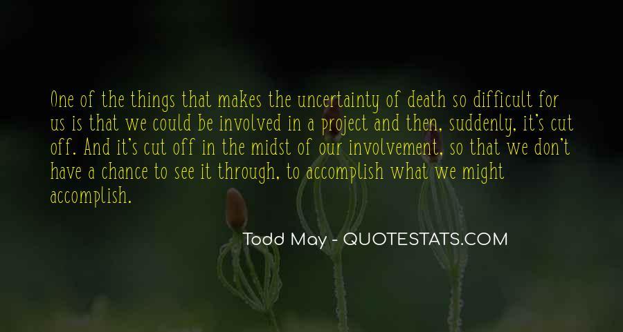 Todd May Quotes #372690