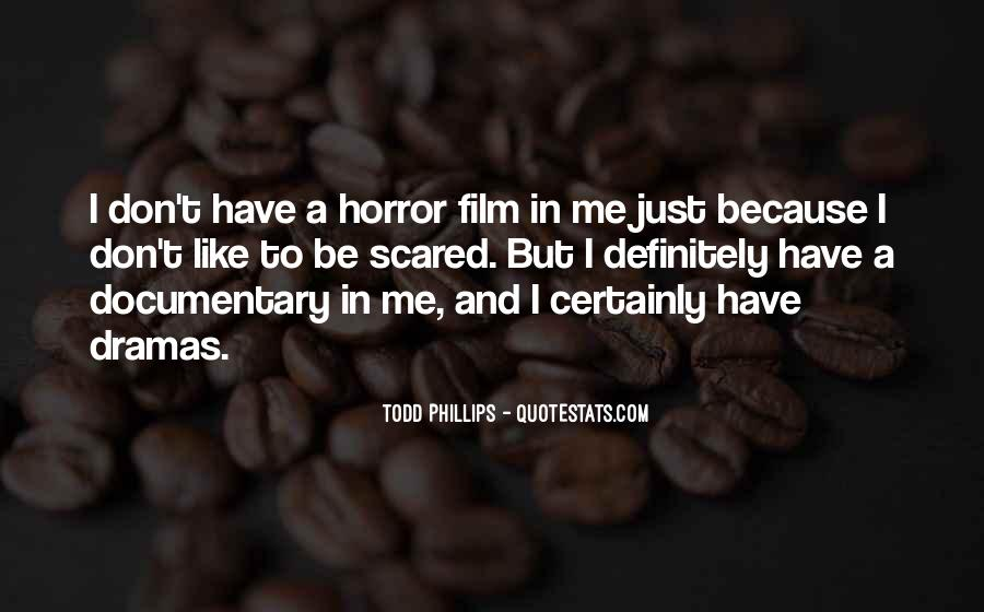 Todd Phillips Quotes #130769