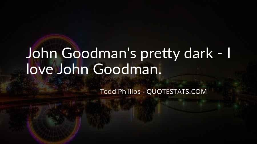 Todd Phillips Quotes #1498411