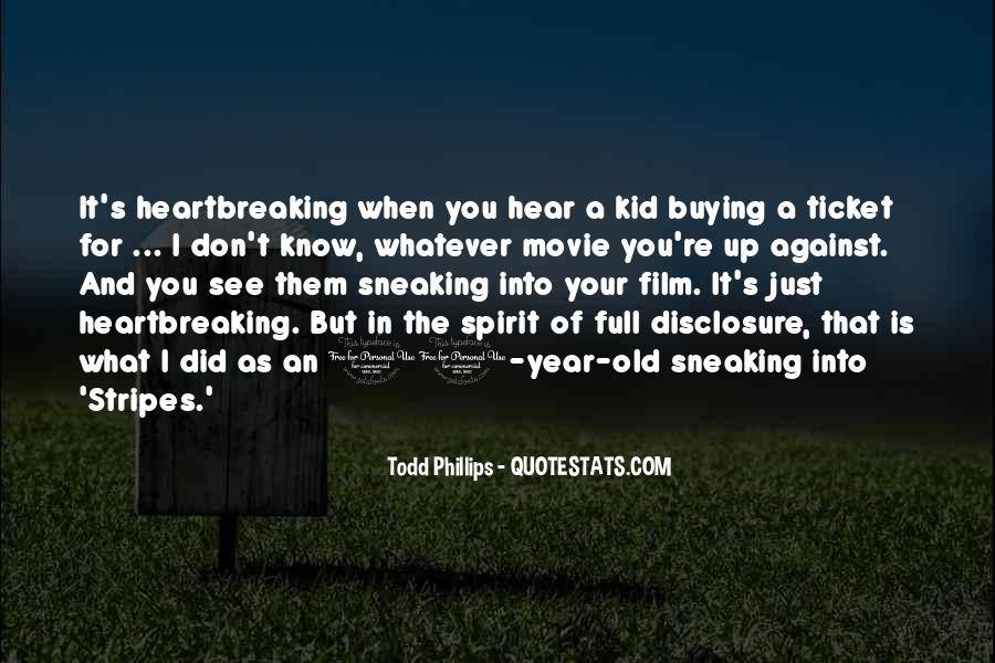 Todd Phillips Quotes #1655341