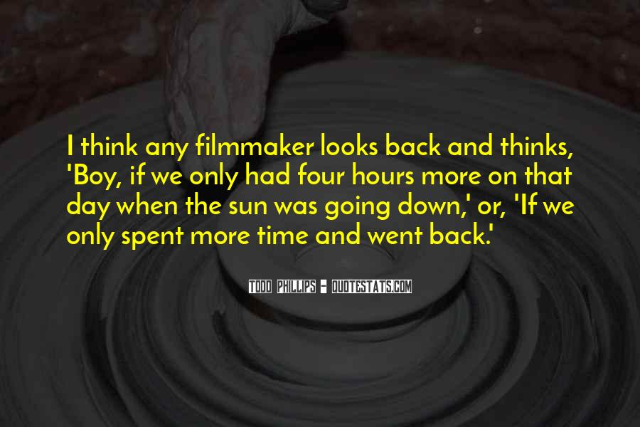 Todd Phillips Quotes #550712