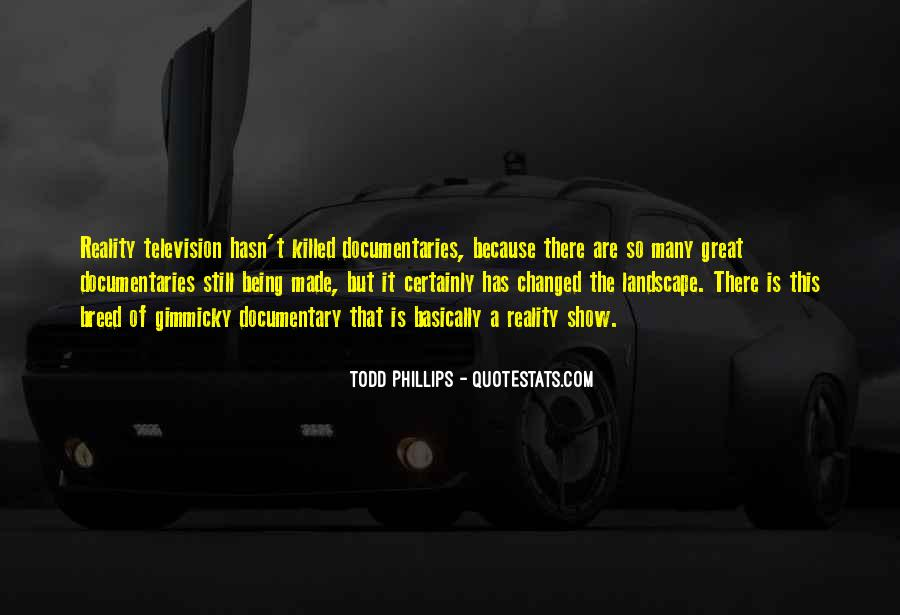 Todd Phillips Quotes #724454
