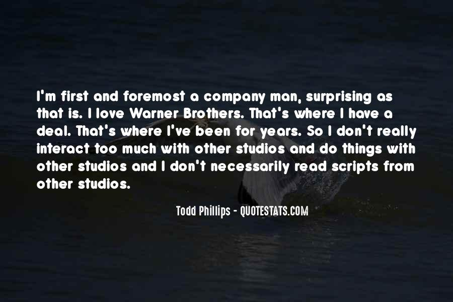 Todd Phillips Quotes #906661