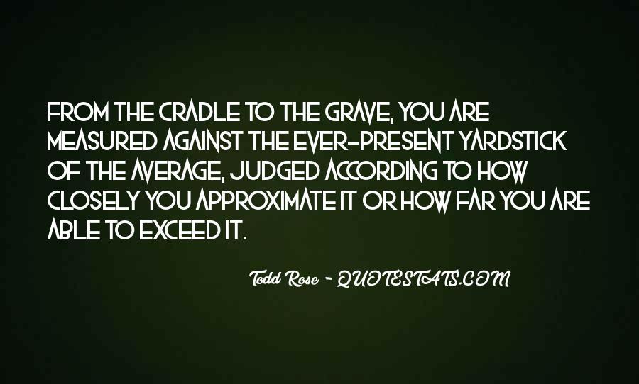 Todd Rose Quotes #990232
