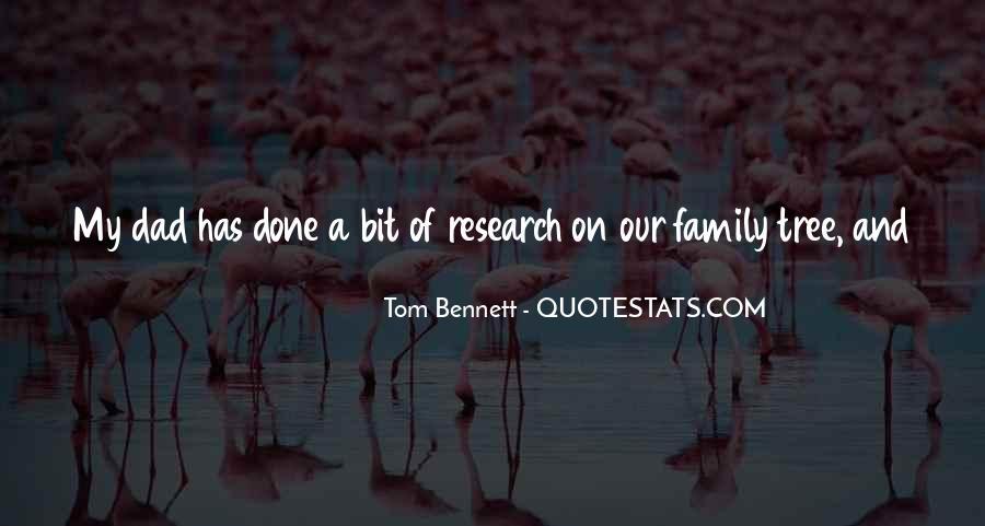 Tom Bennett Quotes #1137201
