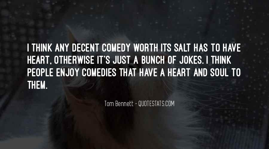 Tom Bennett Quotes #452605