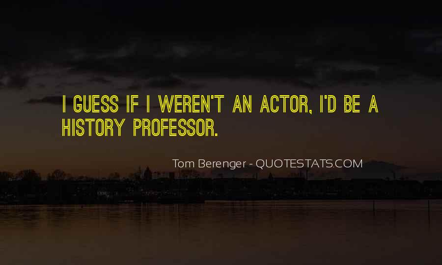 Tom Berenger Quotes #1007352